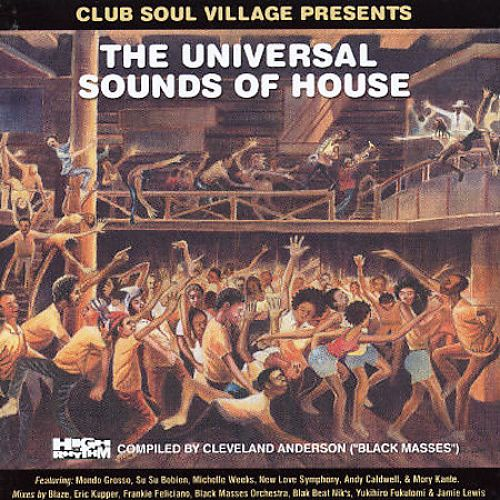 The  Universal Sound of House