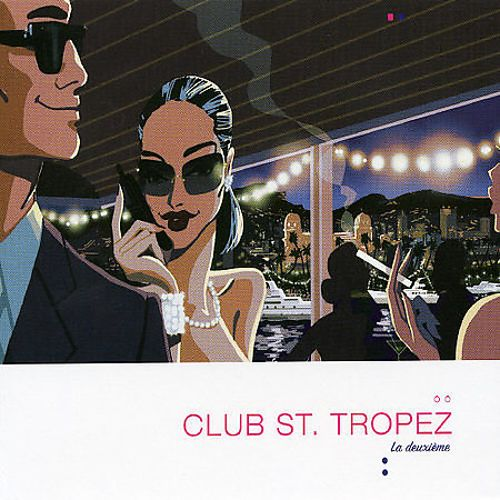 Club St. Tropez, Vol. 2