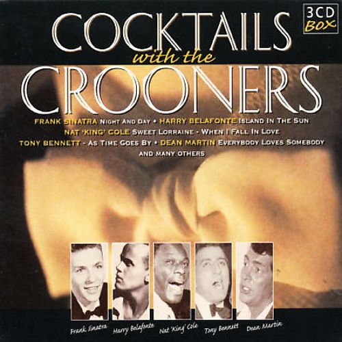 Cocktails with the Crooners