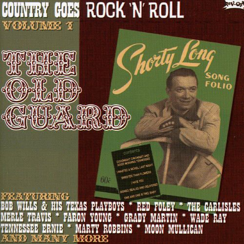 Country Goes Rock 'n' Roll, Vol. 1: The Old Guard