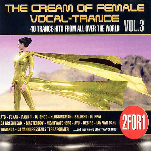 The Cream of Female Vocal Trance, Vol. 3
