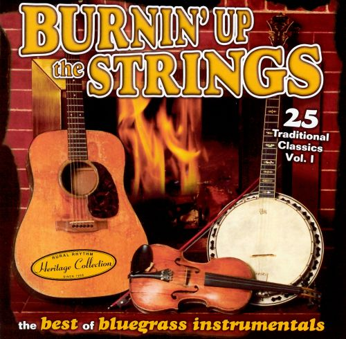 Sound Traditions: Burnin' Up the Strings