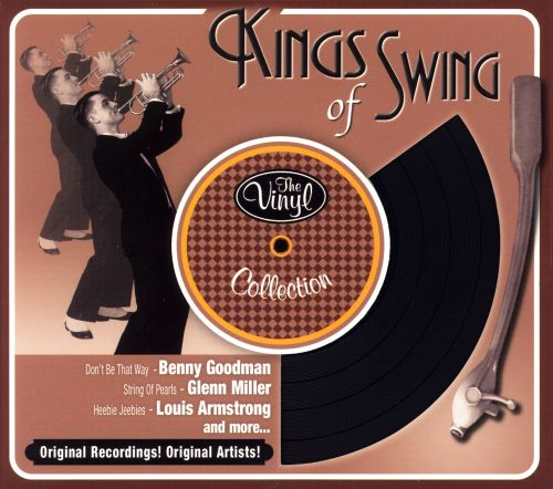 The Vinyl Collection: Kings of Swing [St. Clair]