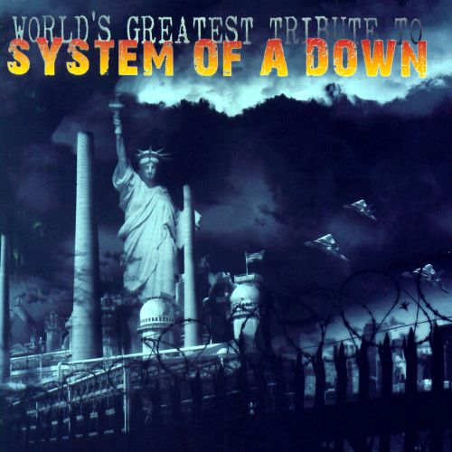World's Greatest Tribute to System of a Down