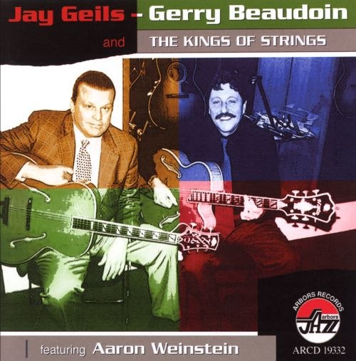 Jay Geils, Gerry Beaudoin and the Kings of Strings Featuring Aaron Weinstein