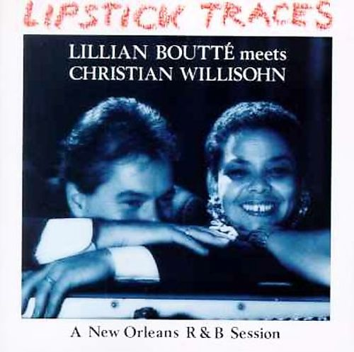 Lipstick Traces: A New Orleans R&B Session