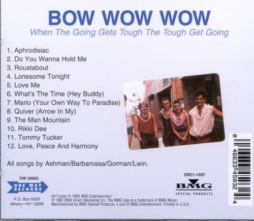 when the going gets tough the tough get going bow wow wow songs