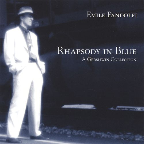 Rhapsody in Blue: A Gershwin Collection