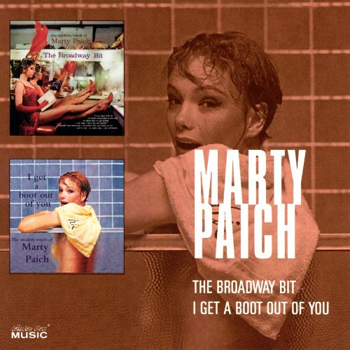 The Broadway Bit/I Get a Boot Out of You