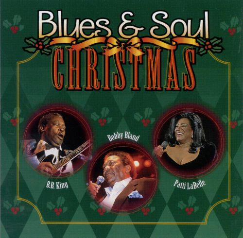Blues & Soul Christmas - Various Artists | Songs, Reviews, Credits ...