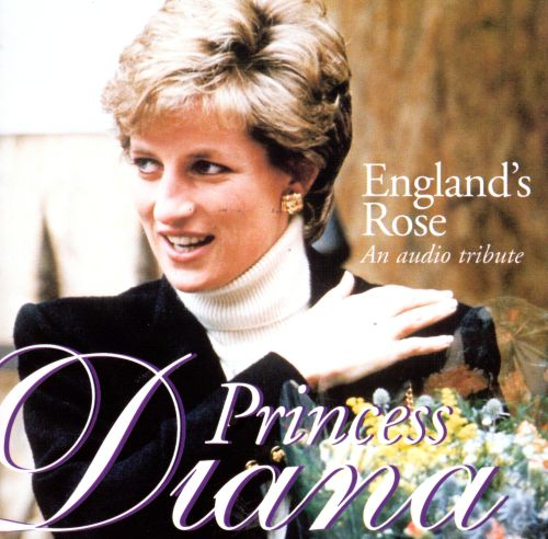 England's Rose: Tribute to Diana