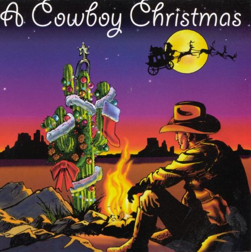 A Cowboy Christmas [Scotti Bros.] - Various Artists | Songs ...
