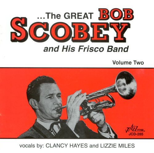 Great Bob Scobey and His Frisco Band, Vol. 2