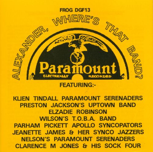 Alexander, Where's That Band? Paramount Recordings Chicago 1926-1928