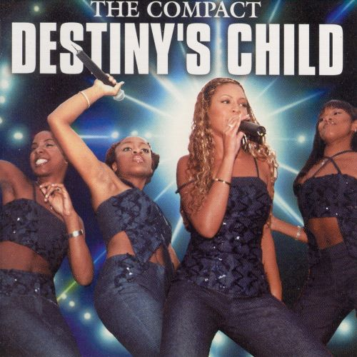 The Compact Destiny's Child: The Unauthorised CD Biography