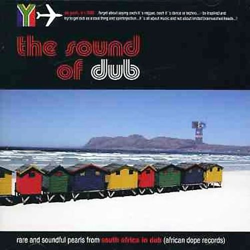 The Sound of Dub: Rare and Soundful Pearls from South Africa in Dub