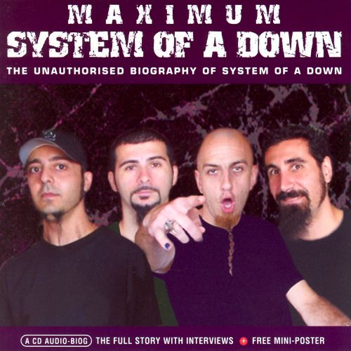 Maximum System of a Down: The Unauthorised Biography of System Of A Down [Audiobook]