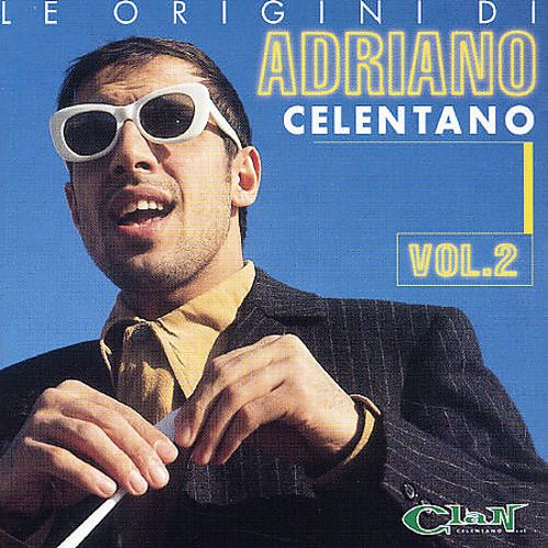 le origini di adriano celentano vol 2 adriano. Black Bedroom Furniture Sets. Home Design Ideas