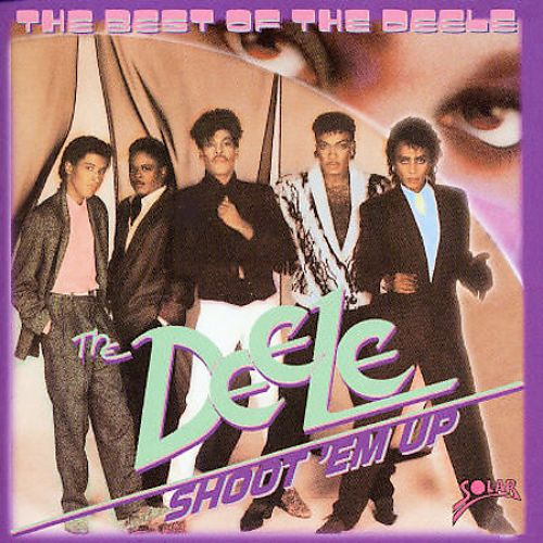 Shoot 'Em Up: The Best of the Deele