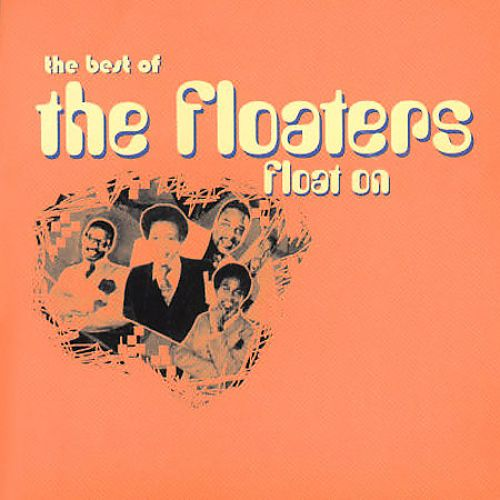 Float On: The Best of the Floaters