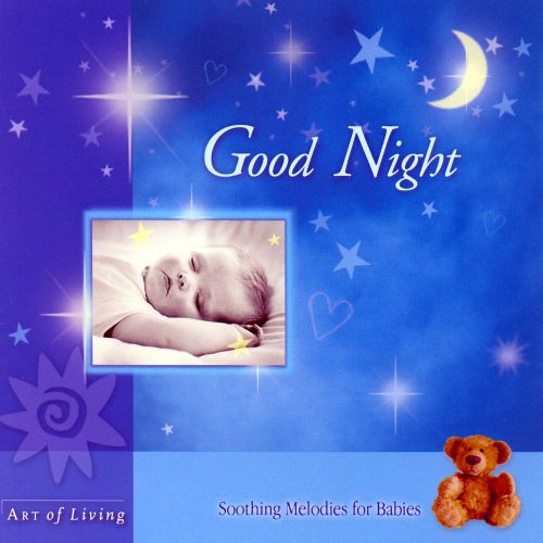 Good Night: Soothing Melodies for Babies