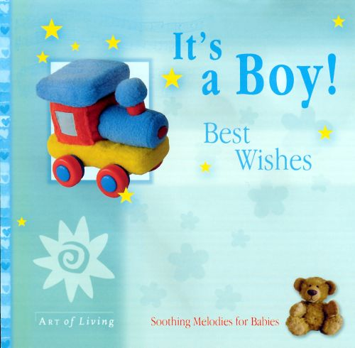 It's a Boy! Best Wishes: Soothing Melodies for Babies