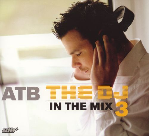 The DJ in the Mix 3