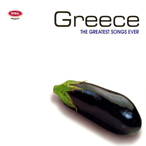 The Greatest Songs Ever: Greece