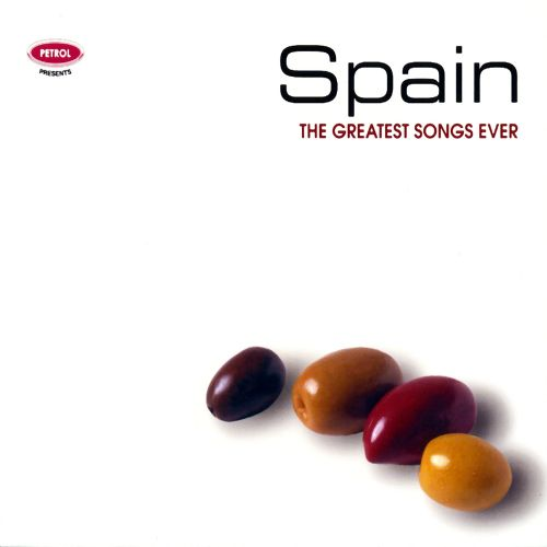 The Greatest Songs Ever: Spain [2006]