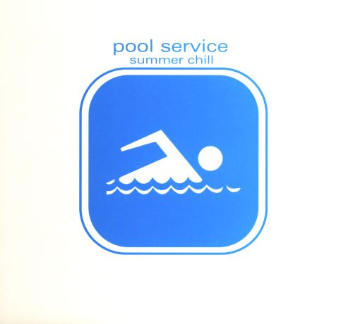 Pool Service: Summer Chill