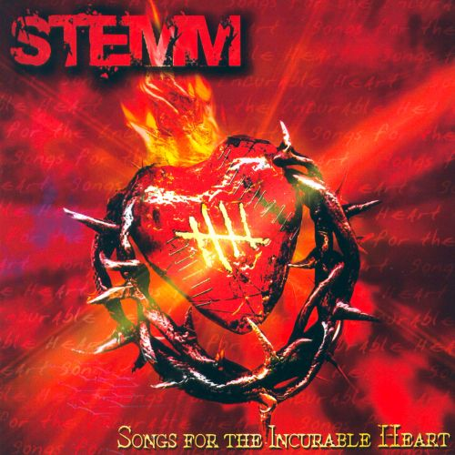 Songs For the Incurable Heart