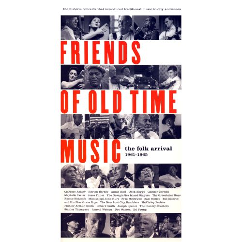 Friends of Old Time Music: The Folk Arrival 1961-1965