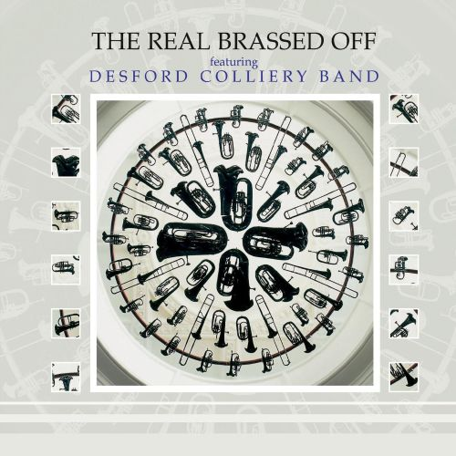 The Real Brassed Off