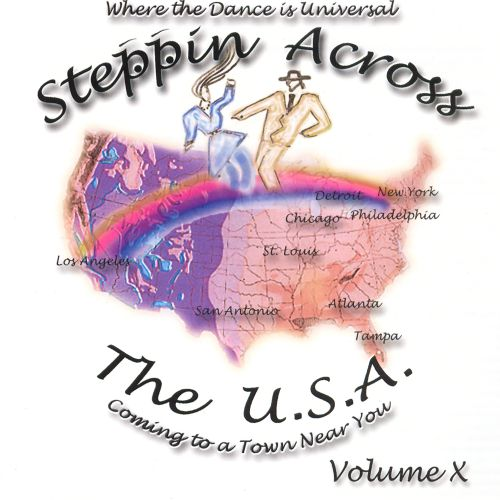 Steppin Across the U.S.A., Vol. 10