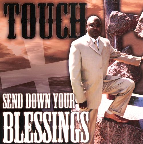 Send Down Your Blessings