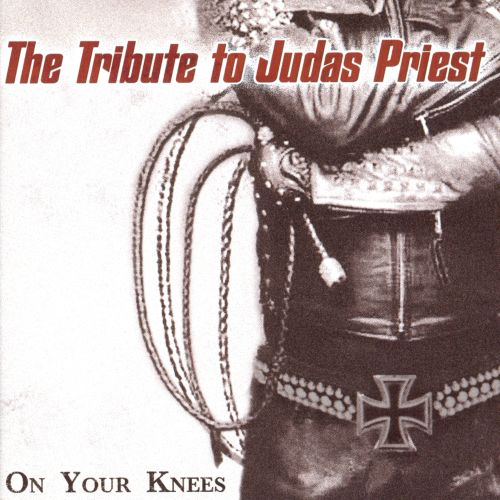 On Your Knees: The Tribute To Judas Priest