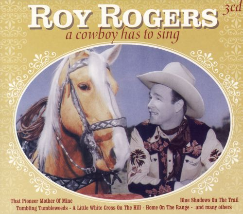 A Cowboy Has To Sing
