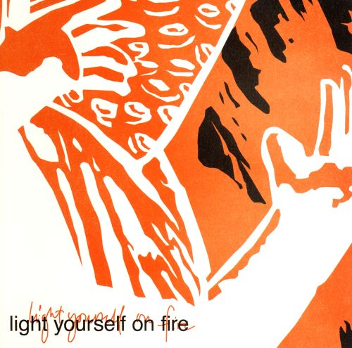 Light Yourself on Fire