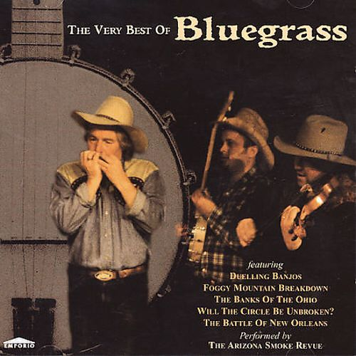 The Very Best of Bluegrass