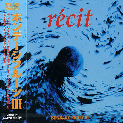 Fruit III Recit [New Mix]