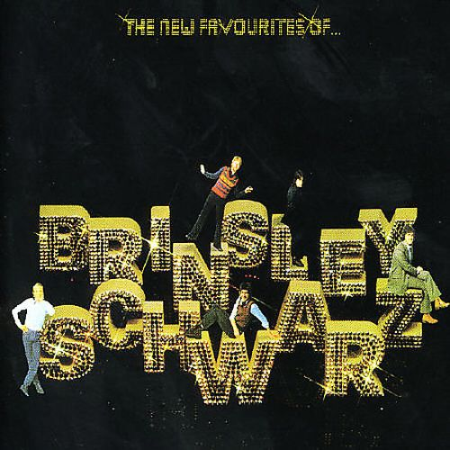 The New Favourites of Brinsley Schwarz