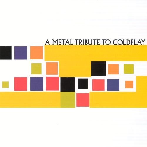 Metal Coldplay Tribute