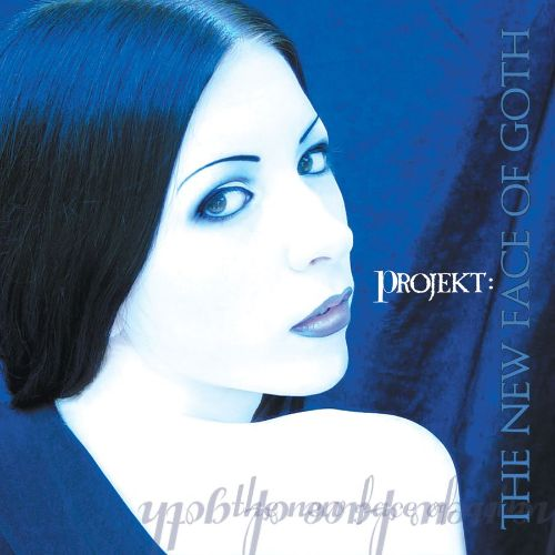 Projekt: The New Face of Goth