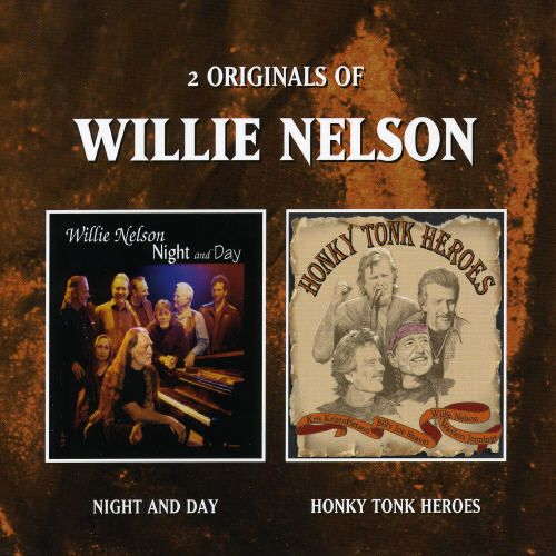 Night and Day/Honky Tonk Heroes