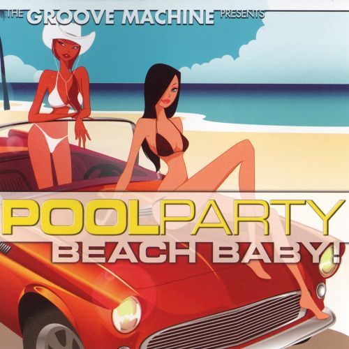 Pool Party: Beach Baby