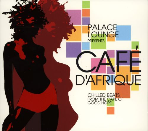 Palace Lounge Presents Café d'afrique