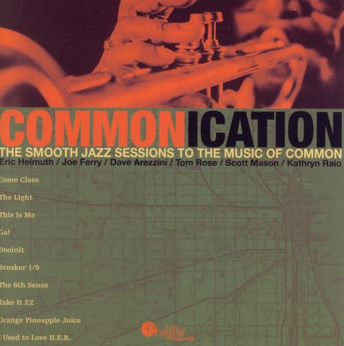 The Smooth Jazz Sessions to the Music of Common