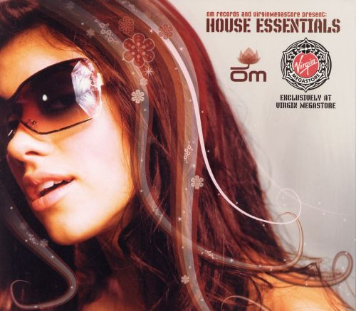 OM Records & Virgin Megastore Present: House Essentials