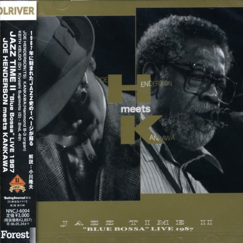 Joe Henderson Meets Kankawa Jazz Time II: Blue Bossa Live 1987