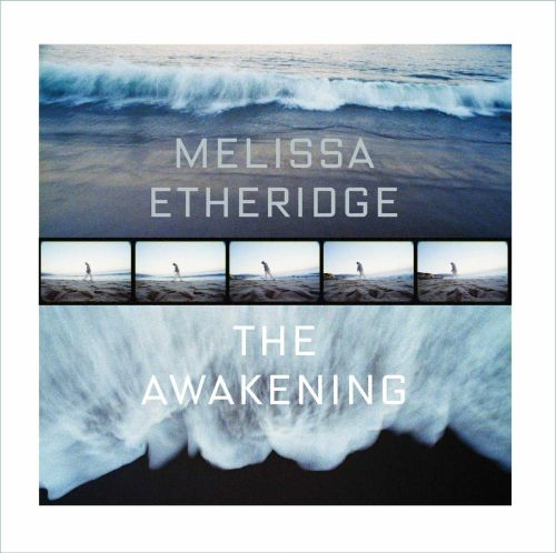 The Awakening Melissa Etheridge Songs Reviews